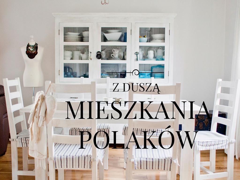 jak mieszkają Polacy? dom z duszą