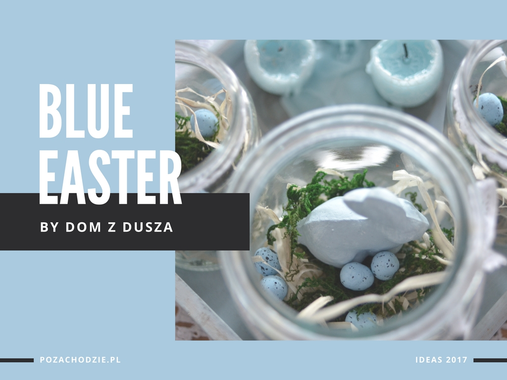 Błękitna Wielkanoc – inspiracje