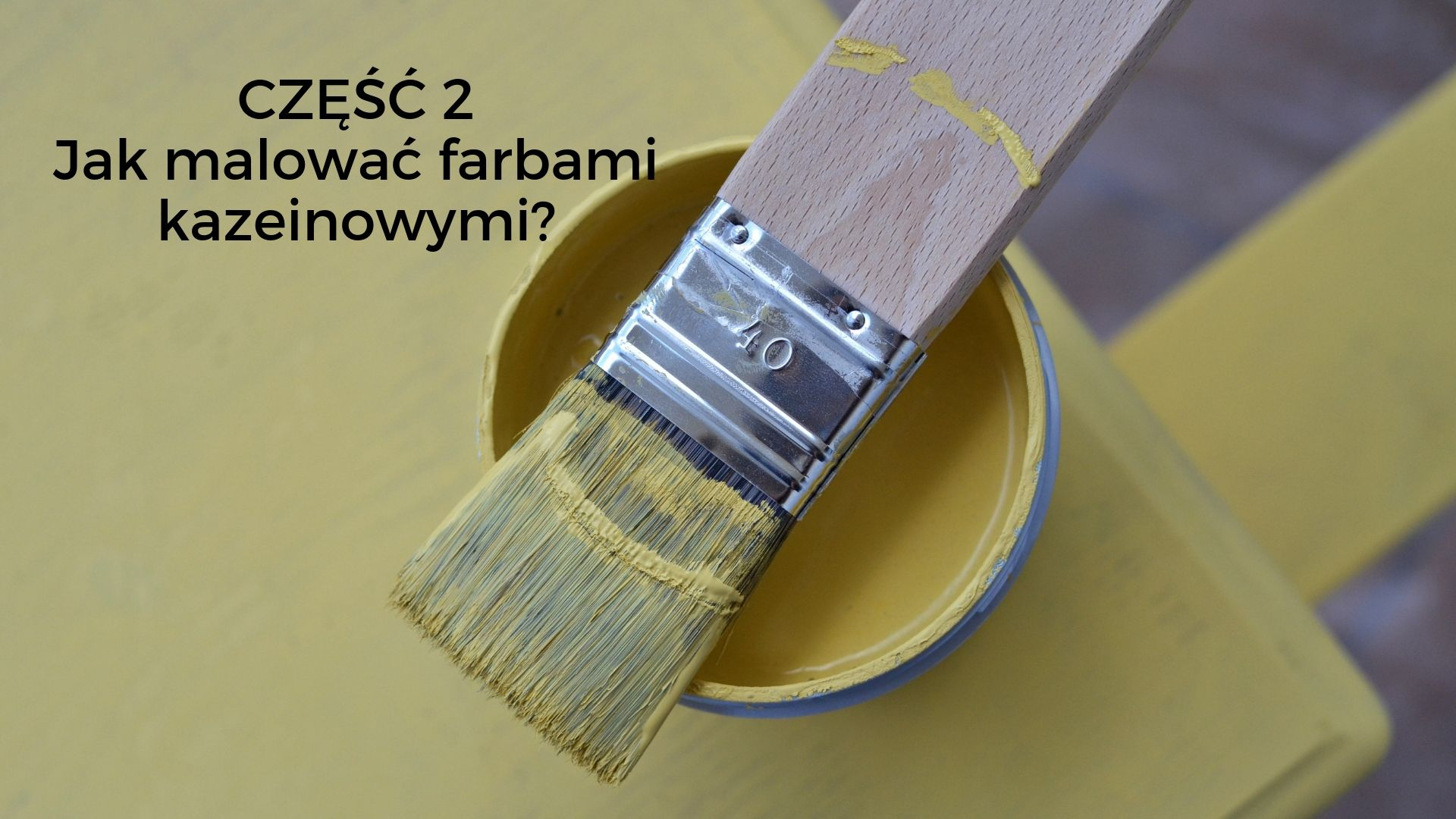 malowanie farbami kazeinowymi Liberon