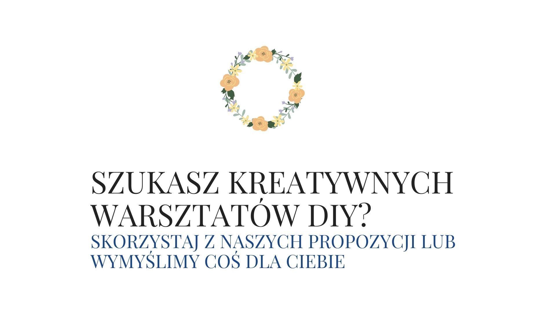 Warsztaty kreatywne DIY we Wrocławiu